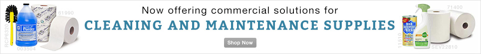 Now Offering Commercial Solutions for Cleaning and Maintenance Supplies