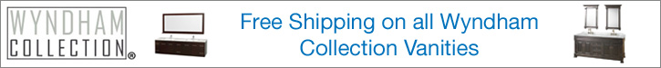 Free Shipping on all Wyndham Collection Vanities