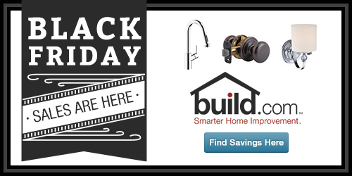 Black Friday Deals Are Here At Build.com